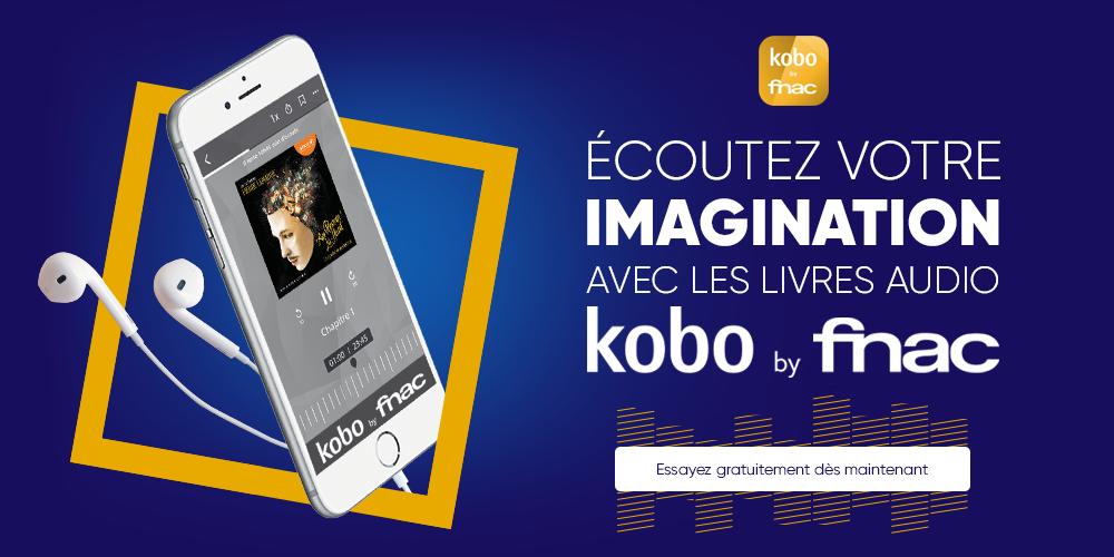 Livres Audio Kobo By Fnac Ecoutez Votre Imagination Black