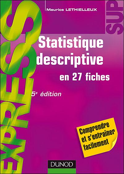 Statistique descriptive - 8e éd - en 27 fiches