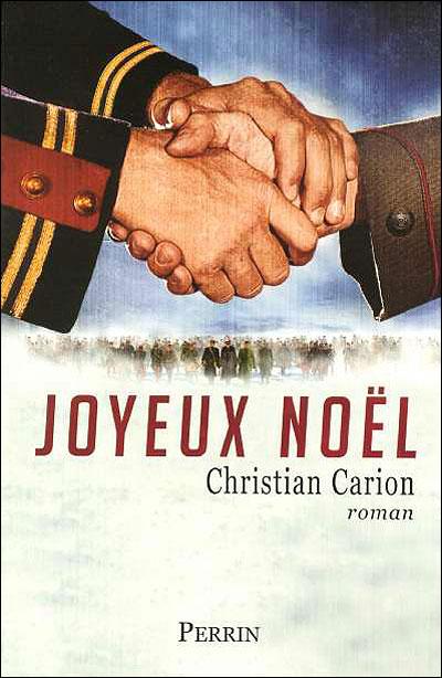 Joyeux Noel Christian Carion Joyeux Noël   broché   Christian Carion   Achat Livre | fnac