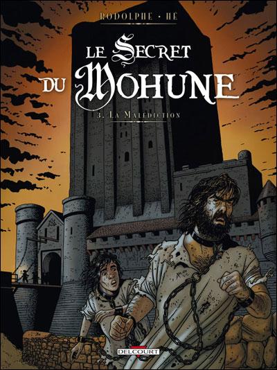 Le secret du Mohune T03 La malédiction