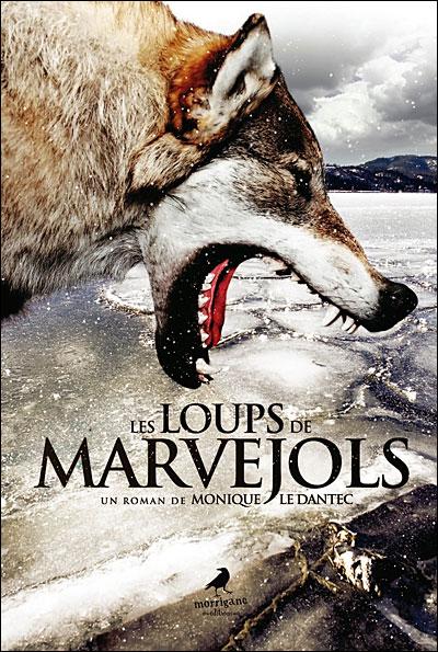Les Loups de Marvejols de Monique Le Dantec