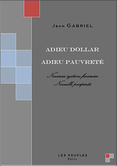 Adieu dollar, adieu pauvreté