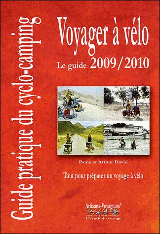 Voyager à vélo - Guide pratique du cyclo-camping 2009-2010
