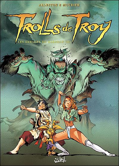Trolls de Troy T10 Les enragés de Darshan