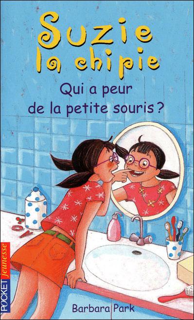 Suzie la chipie - Tome 20 : Suzie la chipie - tome 20 Qui a peur de la petite souris ?