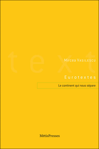 Eurotextes, le continent qui nous sépare