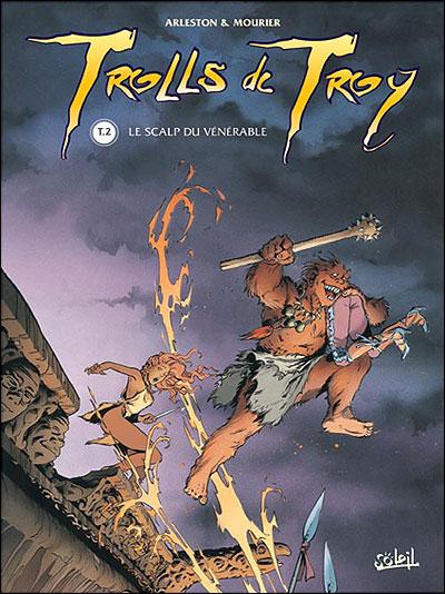 Trolls de Troy - Le scalp du vénérable