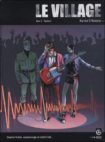 Le village - volume 2 - Rockstar