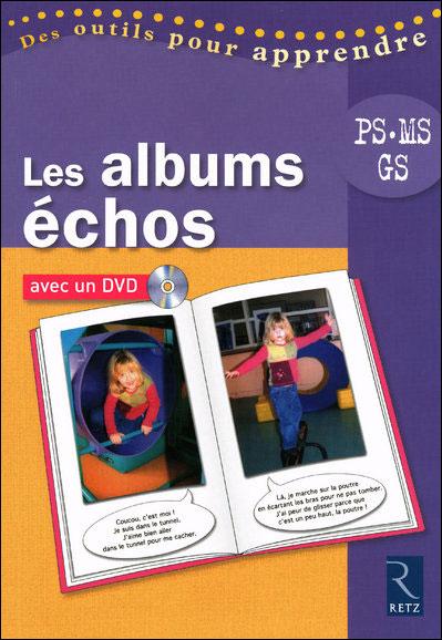 Les albums échos en maternelle + DVD