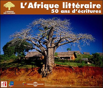 L'Afrique littéraire : poètes, romanciers et dramaturges