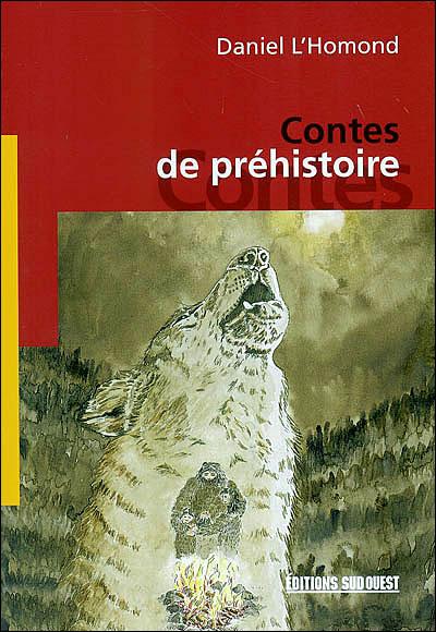 Les contes de préhistoire