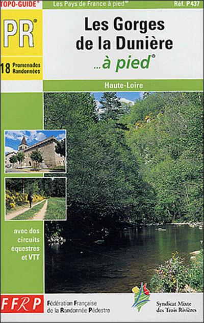 Topo Guide Pays des gorges de la Dunière à pied