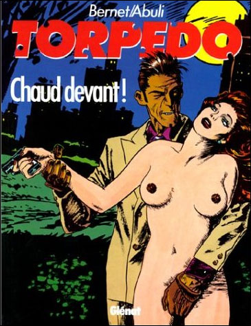 Torpedo - Tome 4 : Chaud devant
