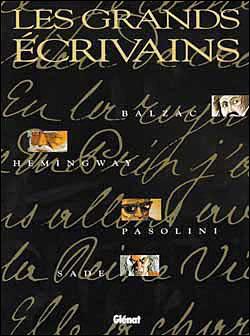 Balzac, Hemingway, Pasolini, Sade