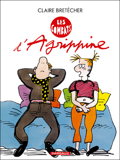 Agrippine - Les Combats d'Agrippine