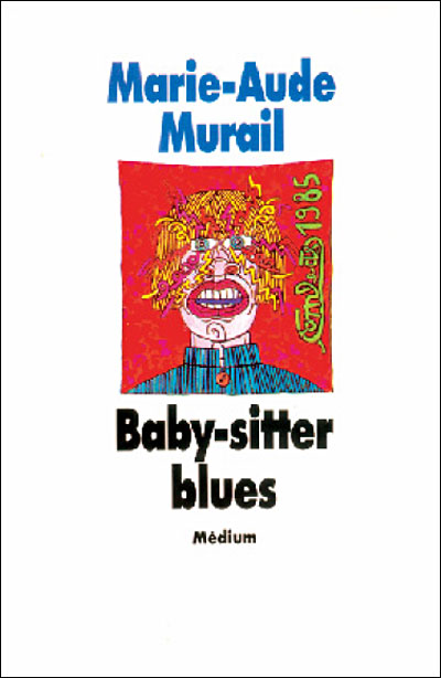 Baby-sitter blues - Poche - Marie-Aude Murail - Achat Livre | fnac