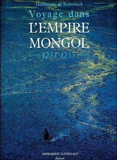 Guillaume de Rubrouck, voyage dans l'empire mongol