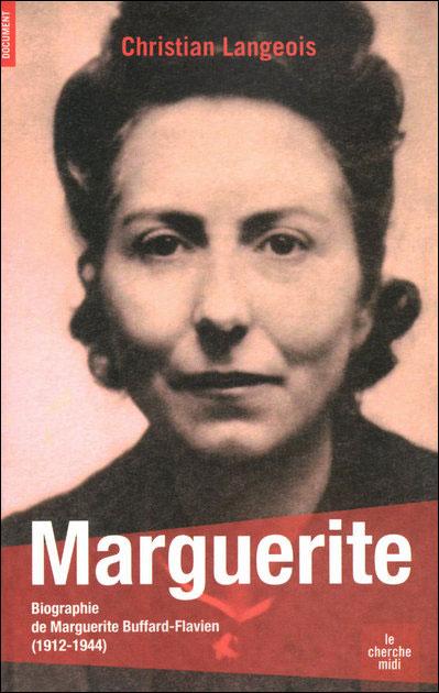 Marguerite - Biographie de Marguerite Buffard-Flavien 1912-1944