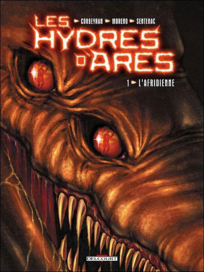 Les hydres d'Arès - Tome 1 Tome 01 : Les hydres d'Ares