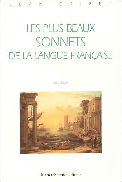 Les plus beaux sonnets de la langue française