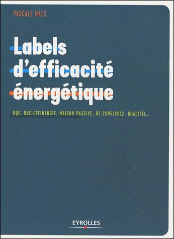 Les labels et la certification dans la construction, la rénovation et l'immobilier