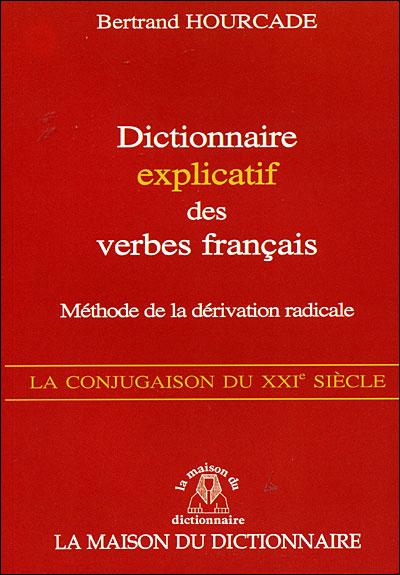 Dictionnaire explicatif des verbes français
