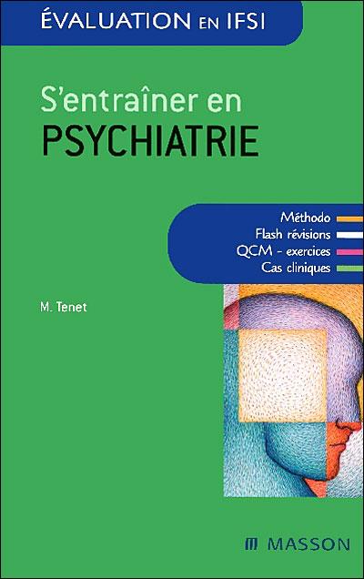 S'entraîner en psychiatrie