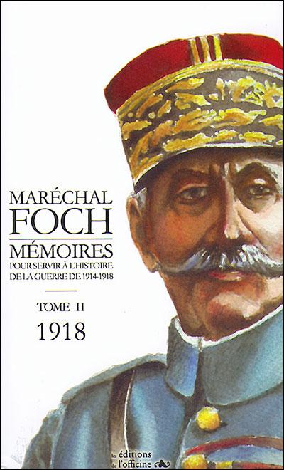 Mémoires pour servir à l'histoire de la guerre de 1914-1918
