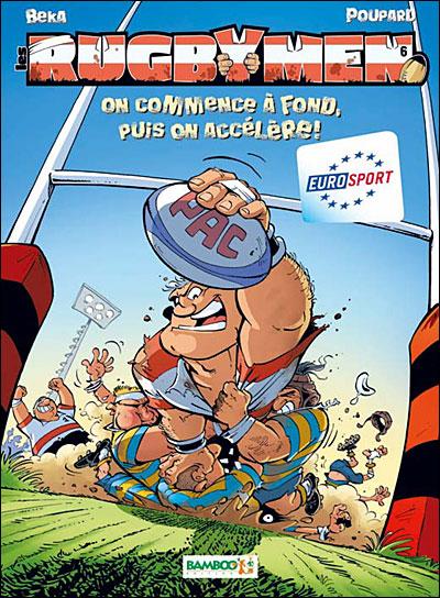 Les Rugbymen - On commence à fond, puis on accélère !