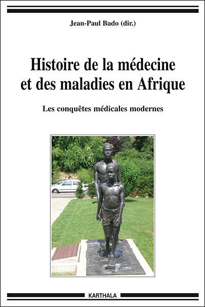 Histoire de la médecine et des maladies en Afrique