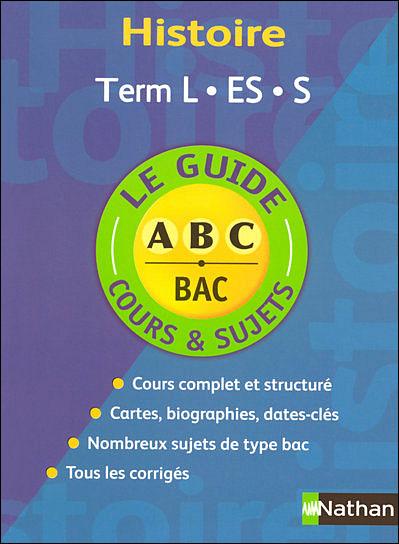 Le guide ABC Bac Cours et exercices -  : Guide abc hist term l es cours