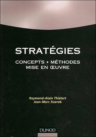 Stratégies - 3e éd - Des concepts à leur mise en oeuvre