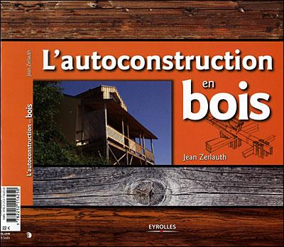 L'auto-construction en bois