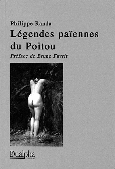 Légendes païennes du Poitou