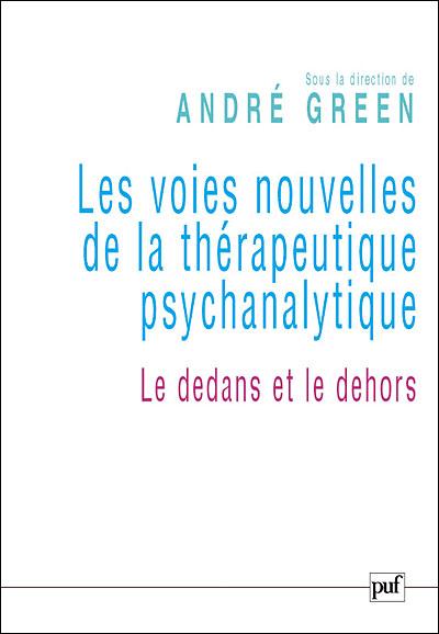 Les voies nouvelles de la thérapeutique psychanalytique