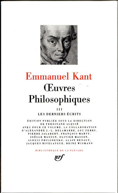 Œuvres philosophiques (Tome 3-Les derniers écrits)