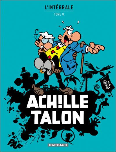 Achille Talon - Intégrales - Tome 8 - Mon Oeuvre à moi