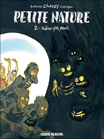 Petite nature - Même pas peur