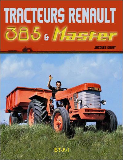 Tracteurs Renault 385 et master