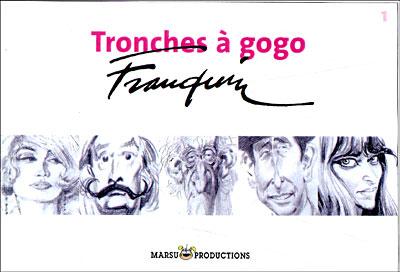 Tronches a gogo recueil