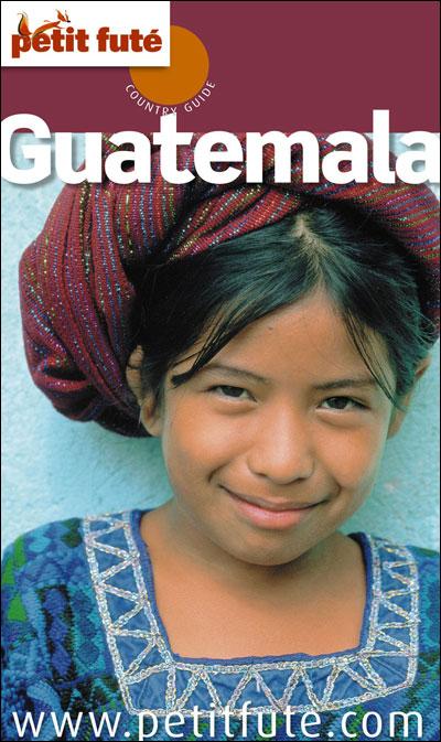 Petit Fûté Guatemala