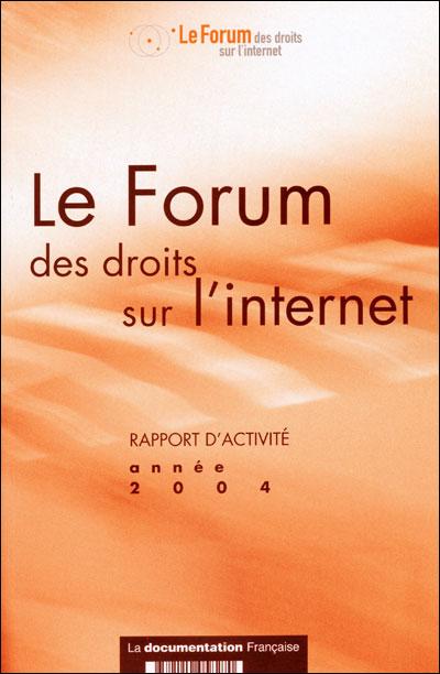 Rapport d'activité Forum des droits sur internet