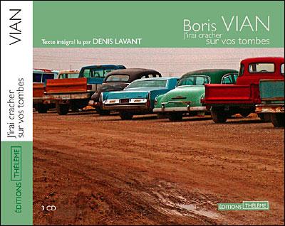 [Livre Audio] Boris Vian - J'irai cracher sur vos tombes [2004] [mp3 320kbps]
