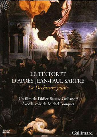 Le Tintoret d'après Jean-Paul Sartre - La Déchirure jaune
