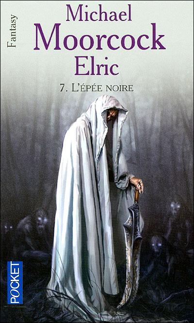Elric - tome 7 L'épée noire