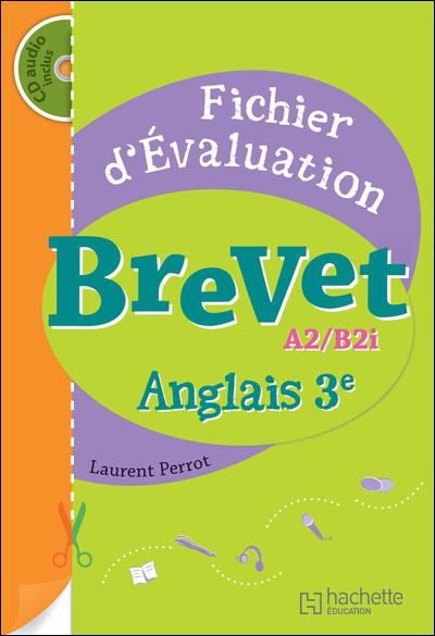Fichier D'evaluation Brevet Anglais A2/B2i - Edition 2009