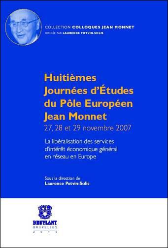 Huitièmes Journées d'Études du Pôle Européen Jean Monnet