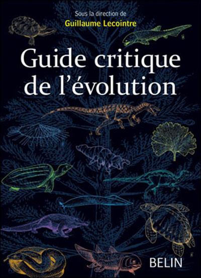 Guide critique de l'evolution 2e edition