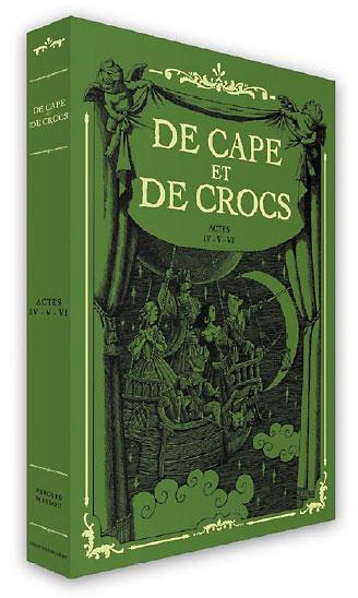 De cape et de crocs cof. t04 a t06 ed 2012