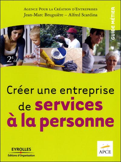 Créez une entreprise de services à la personne